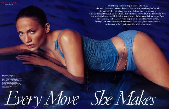 Article Preview: EVERY MOVE SHE MAKES, June 2001 2001 | Vanity Fair