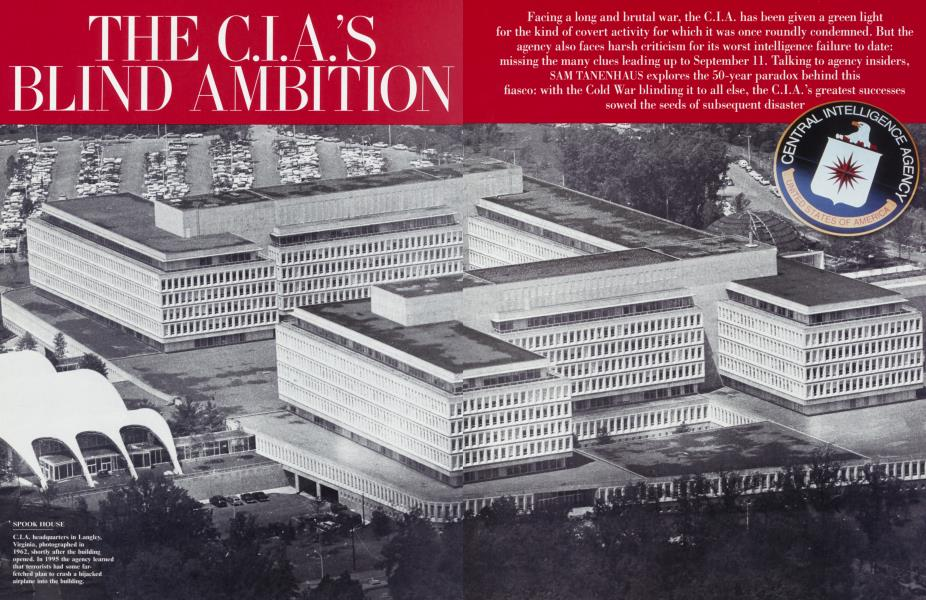 THE C.I.A'S BLIND AMBITION