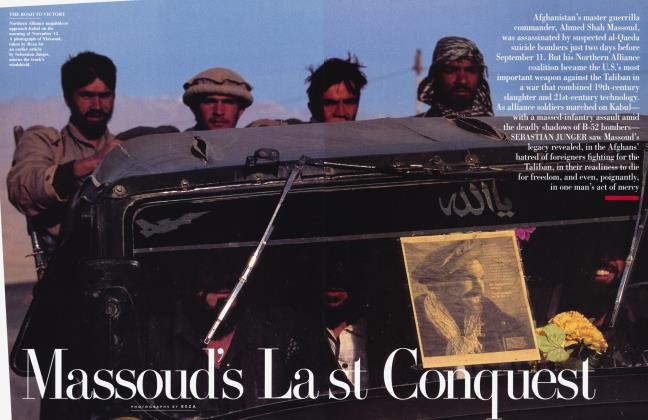 Article Preview: Massoud's Last Conquest, February 2002 2002 | Vanity Fair