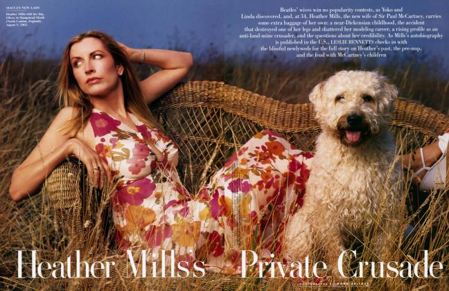 Article Preview: Heather Mills's Private Crusade, October 2002 | Vanity Fair