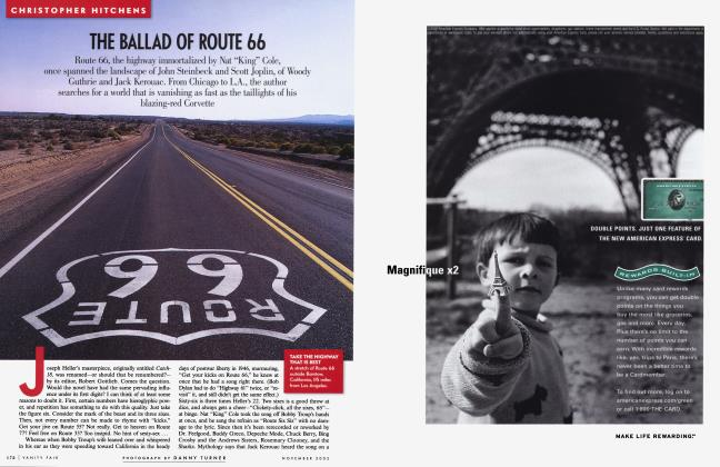 Article Preview: THE BALLAD OF ROUTE 66, November 2002 2002 | Vanity Fair