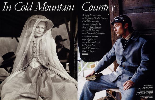 Article Preview: In Cold Mountain Country, April 2003 2003 | Vanity Fair
