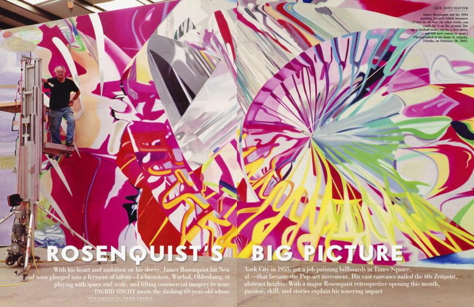 ROSENQUIST'S BIG PICTURE