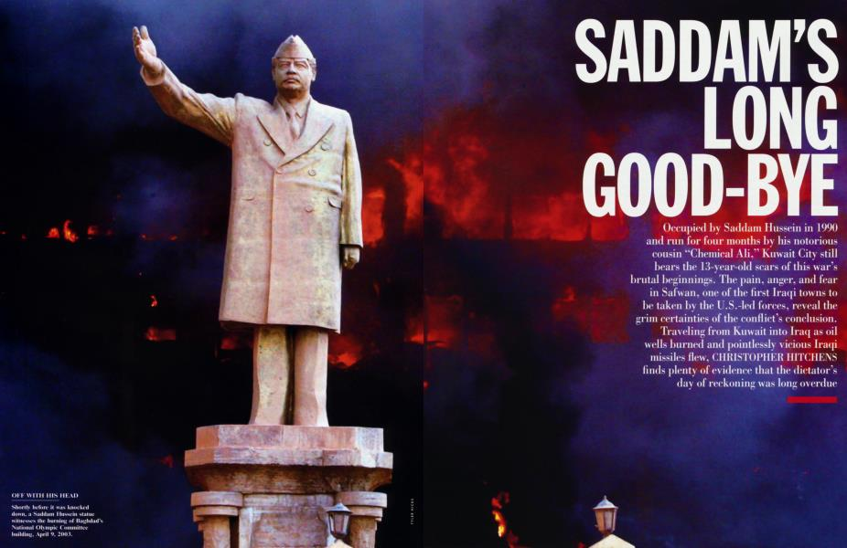 SADDAM'S LONG GOOD-BYE