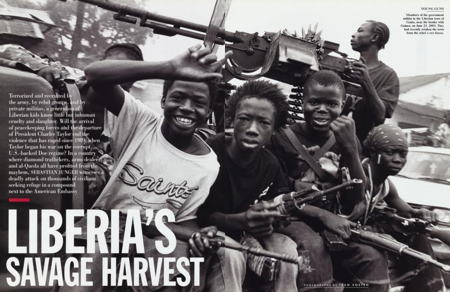 LIBERIA'S SAVAGE HARVEST