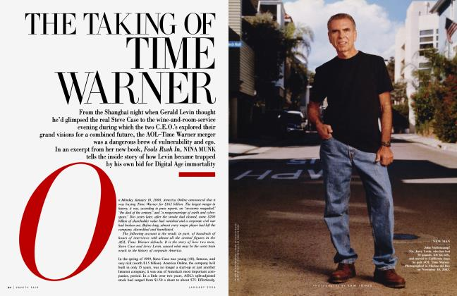 Article Preview: THE TAKING OF TIME WARNER, January 2004 2004 | Vanity Fair