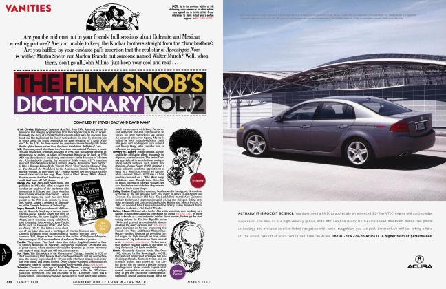 Article Preview: THE FILM SNOB'S DICTIONARY VOL. 2, March 2004 2004 | Vanity Fair