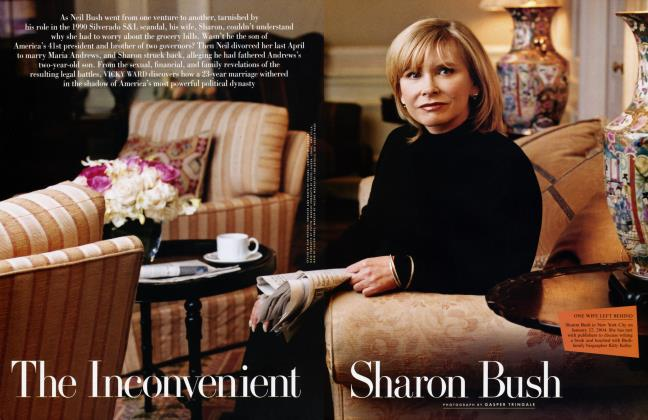 Article Preview: The Inconvenient Sharon Bush, April 2004 2004 | Vanity Fair