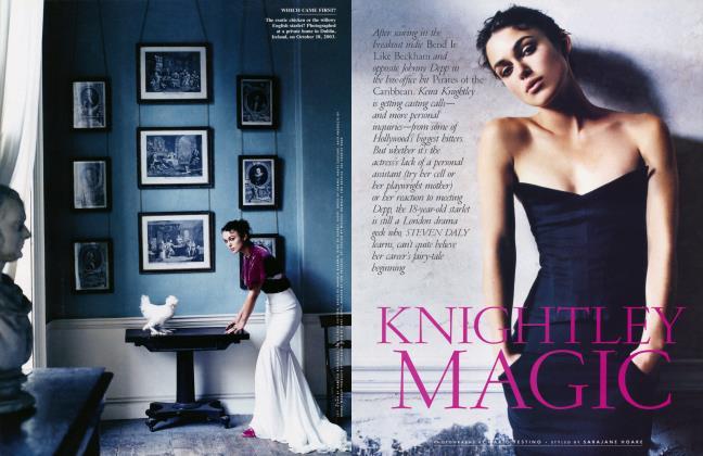 Article Preview: KNIGHTLEY MAGIC, April 2004 2004 | Vanity Fair