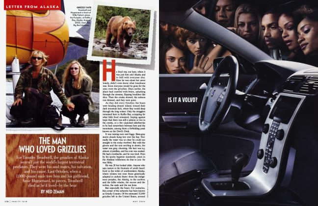 Article Preview: THE MAN WHO LOVED GRIZZLIES, May 2004 2004 | Vanity Fair