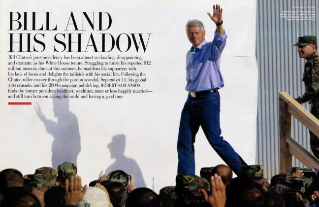 Article Preview: BILL AND HIS SHADOW, June 2004 | Vanity Fair