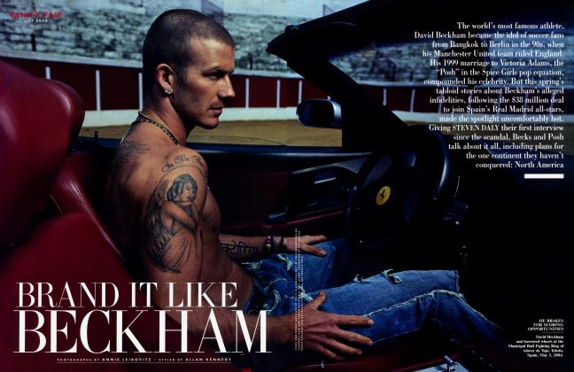 Article Preview: BRAND IT LIKE BECKHAM, July 2004 | Vanity Fair