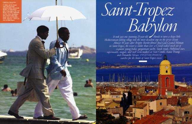 Article Preview: Saint-Tropez Babylon, July 2004 2004 | Vanity Fair