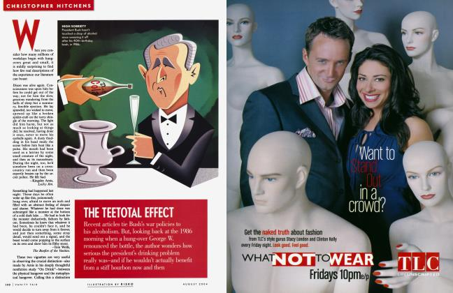Article Preview: THE TEETOTAL EFFECT, August 2004 2004 | Vanity Fair