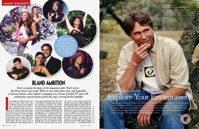Article Preview: BLAND AMBITION, August 2004 2004 | Vanity Fair