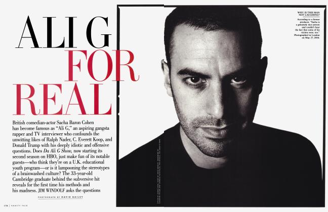 Article Preview: ALI G FOR REAL, August 2004 2004 | Vanity Fair