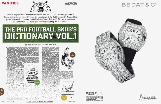Article Preview: THE PRO FOOTBALL SNOB'S DICTIONARY VOL.1, October 2004 2004 | Vanity Fair