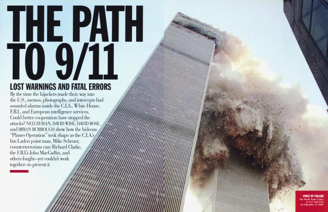 Article Preview: THE PATH TO 9/11: LOST WARNINGS AND FATAL ERRORS, November 2004 2004 | Vanity Fair