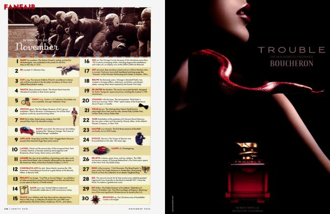 Article Preview: 30 THINGS TO DO IN November, November 2004 2004   Vanity Fair