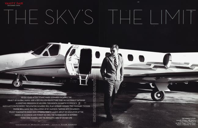 Article Preview: THE SKY'S THE LIMIT, December 2004 2004 | Vanity Fair
