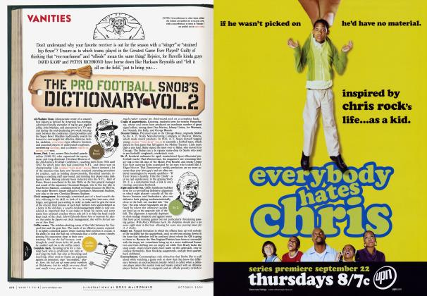 Article Preview: THE PRO FOOTBALL SNOB'S DICTIONARY VOL. 2., October 2005 2005 | Vanity Fair