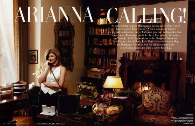 Article Preview: ARIANNA CALLING!, December 2005 | Vanity Fair