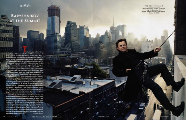 Article Preview: BARYSHNIKOV AT THE SUMMIT, January 2006 2006 | Vanity Fair