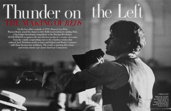 Article Preview: Thunder on the left THE MAKING OF REDS, March 2006 2006 | Vanity Fair