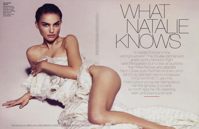 Article Preview: WHAT NATALIE KNOWS, April 2006 2006 | Vanity Fair