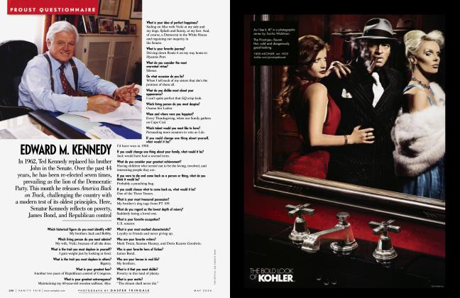 Article Preview: EDWARD M. KENNEDY, May 2006 2006 | Vanity Fair