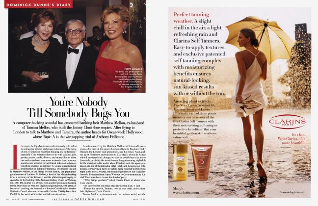 Article Preview: You're Nobody Till Somebody Bugs You, May 2006 2006 | Vanity Fair
