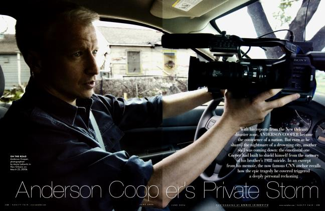 Article Preview: Anderson Cooper's Private Storm, June 2006 2006 | Vanity Fair