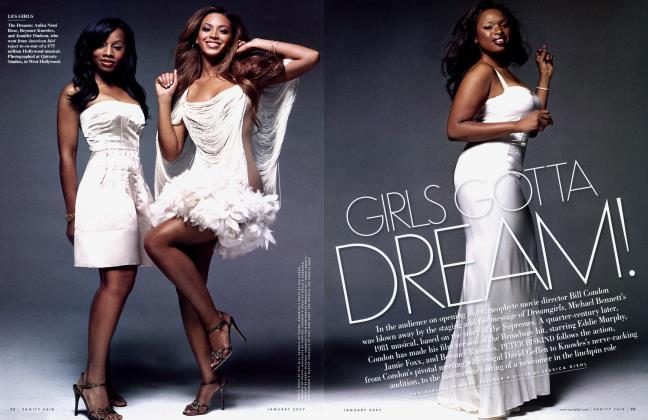 Article Preview: GIRLS GOTTA DREAM!, January 2007 2007 | Vanity Fair