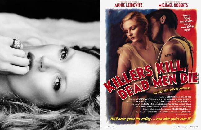 Article Preview: KILLERS KILL, DEAD MEN DIE, March 2007 2007 | Vanity Fair