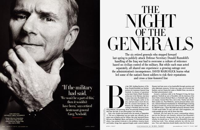 Article Preview: THE NIGHT OF THE GENERALS, April 2007 2007 | Vanity Fair