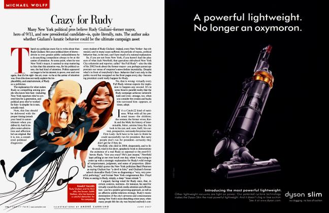 Article Preview: Crazy for Rudy, June 2007 | Vanity Fair