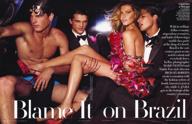 Article Preview: Blame It on Brazil, September 2007 2007 | Vanity Fair