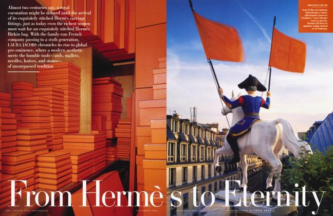 Article Preview: From Hermès to Eternity, September 2007 2007 | Vanity Fair