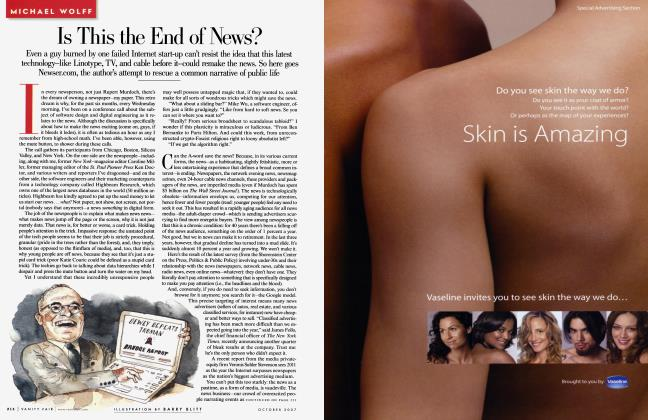 Article Preview: Is This the End of News?, October 2007 2007 | Vanity Fair