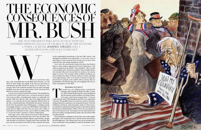 Article Preview: THE ECONOMIC CONSEQUENCES OF MR. BUSH, December 2007 2007 | Vanity Fair