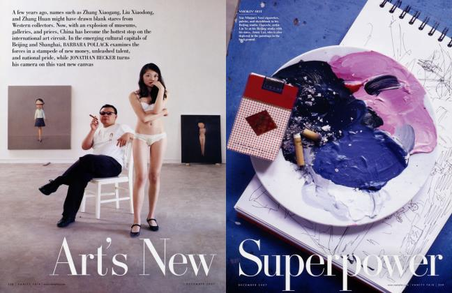 Article Preview: Art's New Superpower, December 2007 2007 | Vanity Fair
