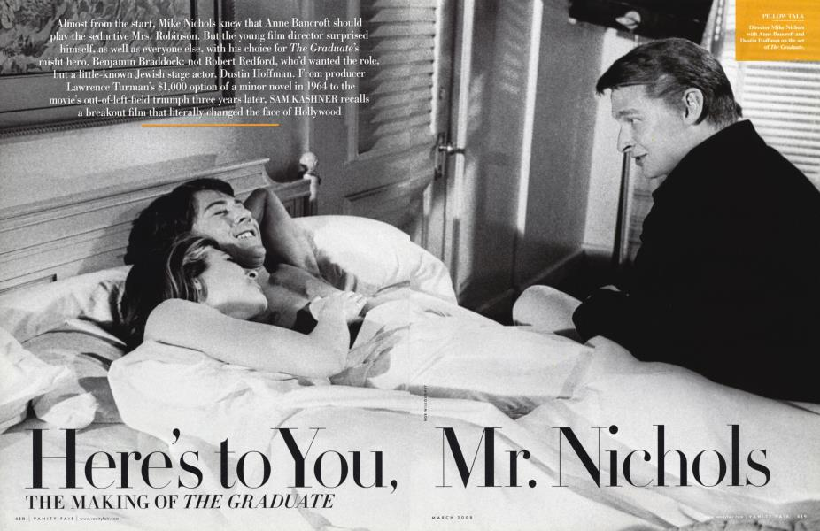 Here's to You, Mr. Nichols THE MAKING OF THE GRADUATE