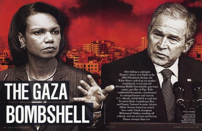 Article Preview: THE GAZA BOMBSHELL, April 2008 2008 | Vanity Fair