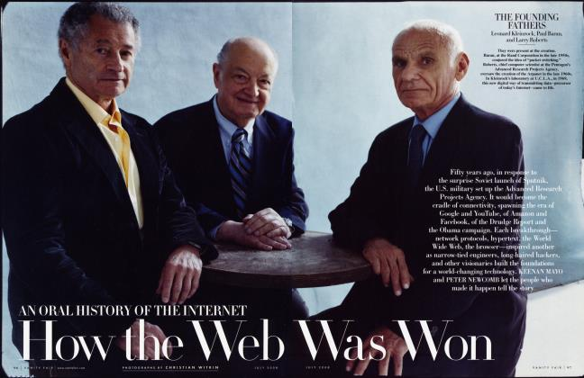 Article Preview: AN ORAL HISTORY OF THE INTERNET How the Web Was Won, July 2008 2008 | Vanity Fair