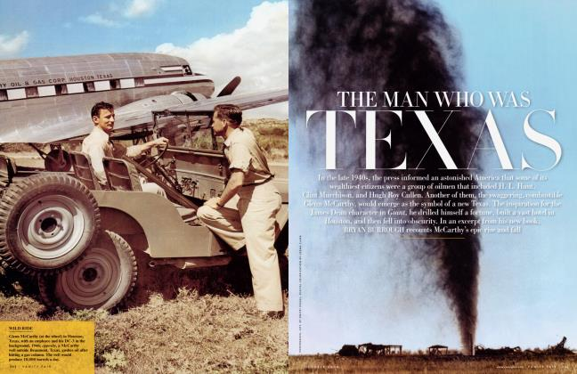 Article Preview: THE MAN WAS TEXAS, October 2008 2008 | Vanity Fair