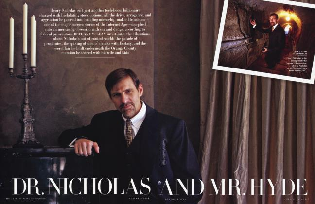 Article Preview: DR. NICHOLAS AND MR. HYDE, November 2008 | Vanity Fair