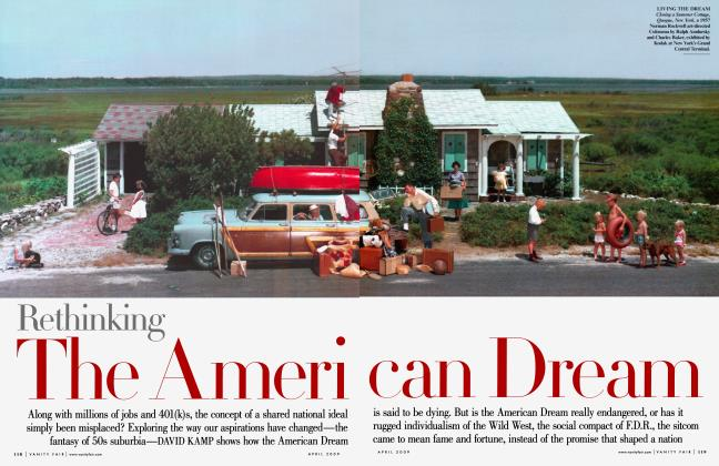 Article Preview: Rethinking The American Dream, April 2009 | Vanity Fair