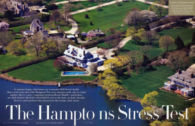Article Preview: The Hamptons Stress Test, July 2009 2009 | Vanity Fair