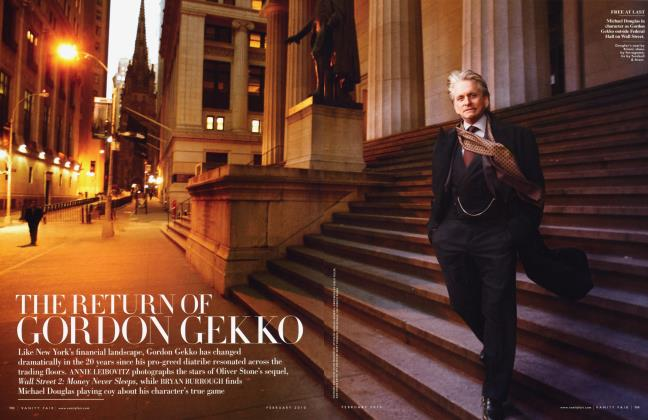 Article Preview: THE RETURN OF GORDON GEKKO, February 2010 2010 | Vanity Fair
