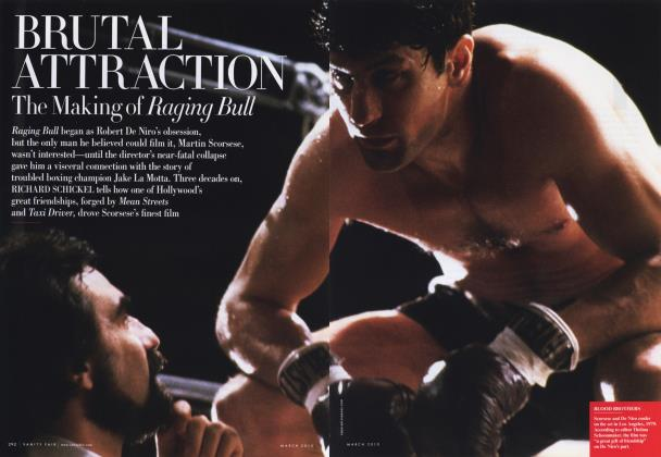 Article Preview: BRUTAL ATTRACTION The Making of Raging Bull, March 2010 | Vanity Fair